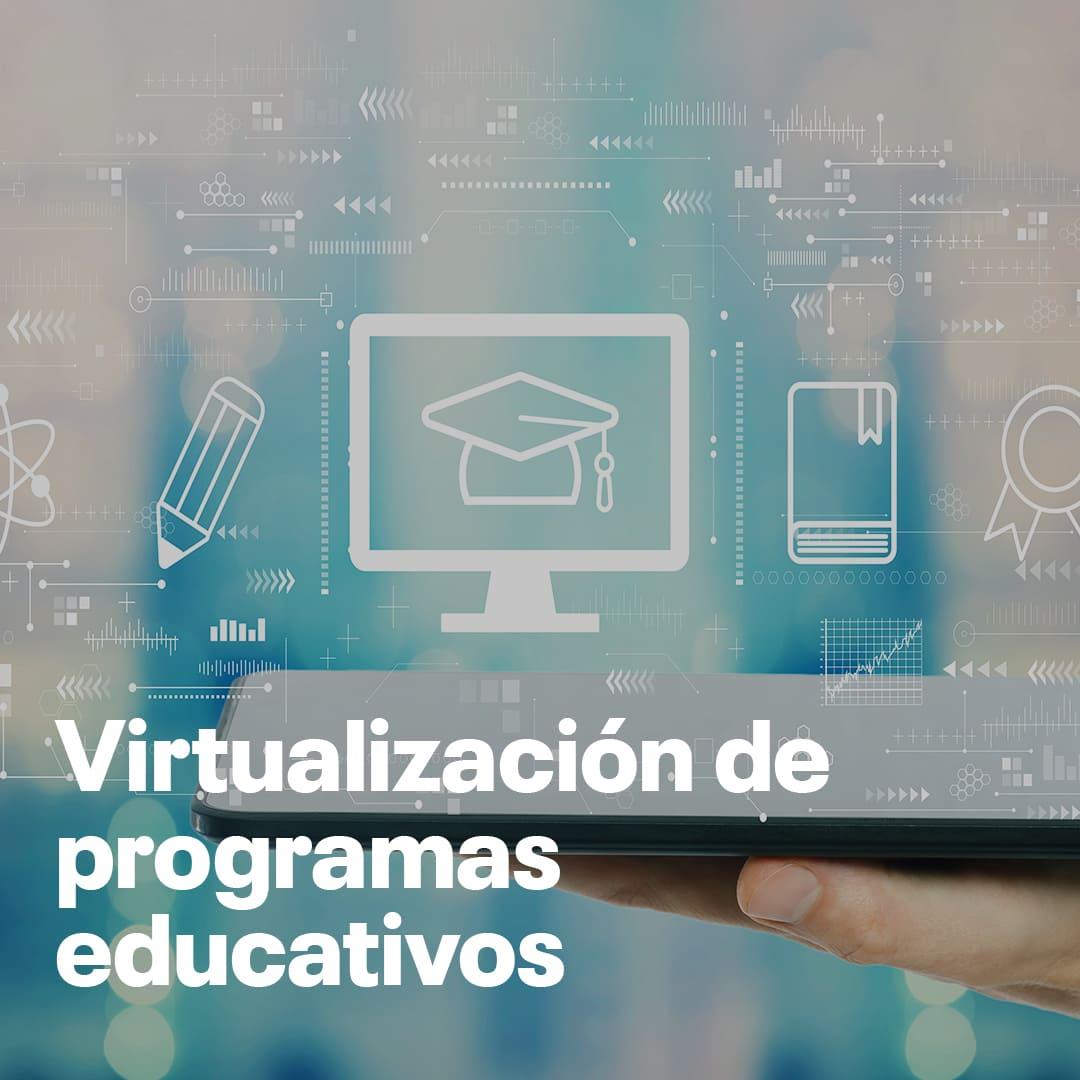 Virtualización de programas educativos